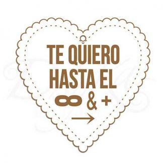 """Corazón """"Te quiero hasta el infinito y más allá"""""""