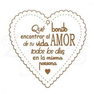 """Corazón """"Qué bonito es encontrar al amor de tu vida"""""""