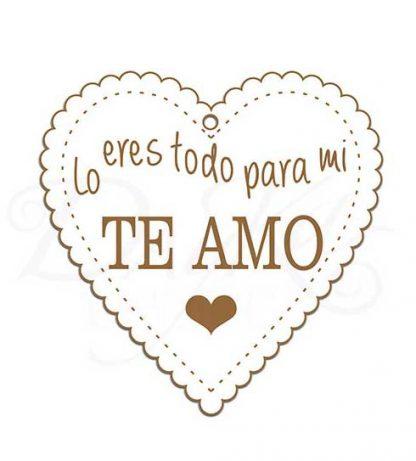 """Corazón """"Lo eres todo para mi"""""""