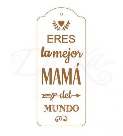 """Tablero """"Eres la mejor mamá del mundo"""""""