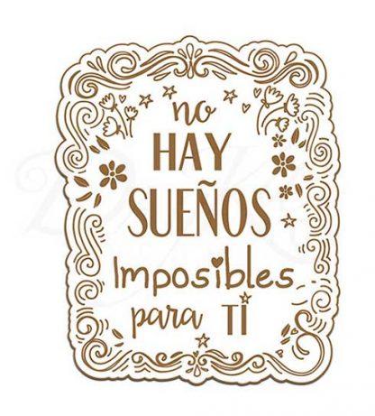 """Etiqueta """"No hay sueños imposibles para ti"""""""