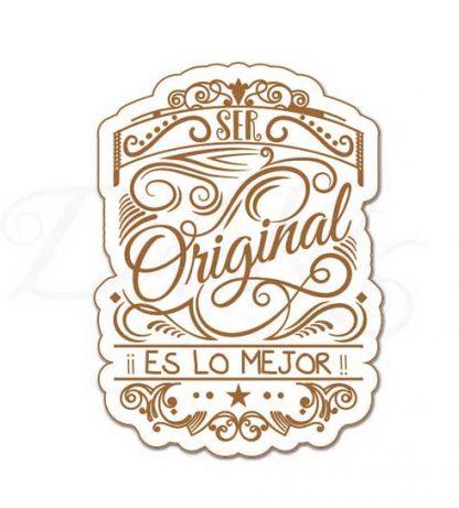 """Etiqueta """"Ser original es lo mejor"""""""
