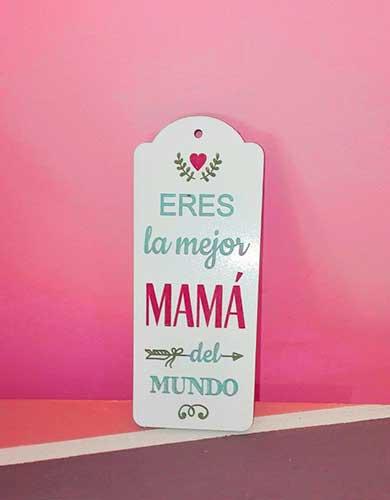 """Colgador """"Eres la mejor mamá del mundo"""""""
