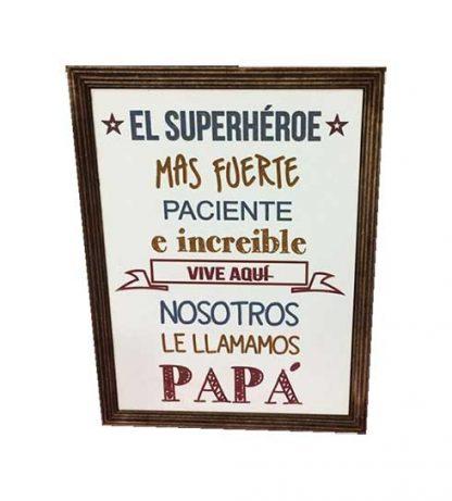 """Cuadro """"Nuestro superhéroe papá"""""""